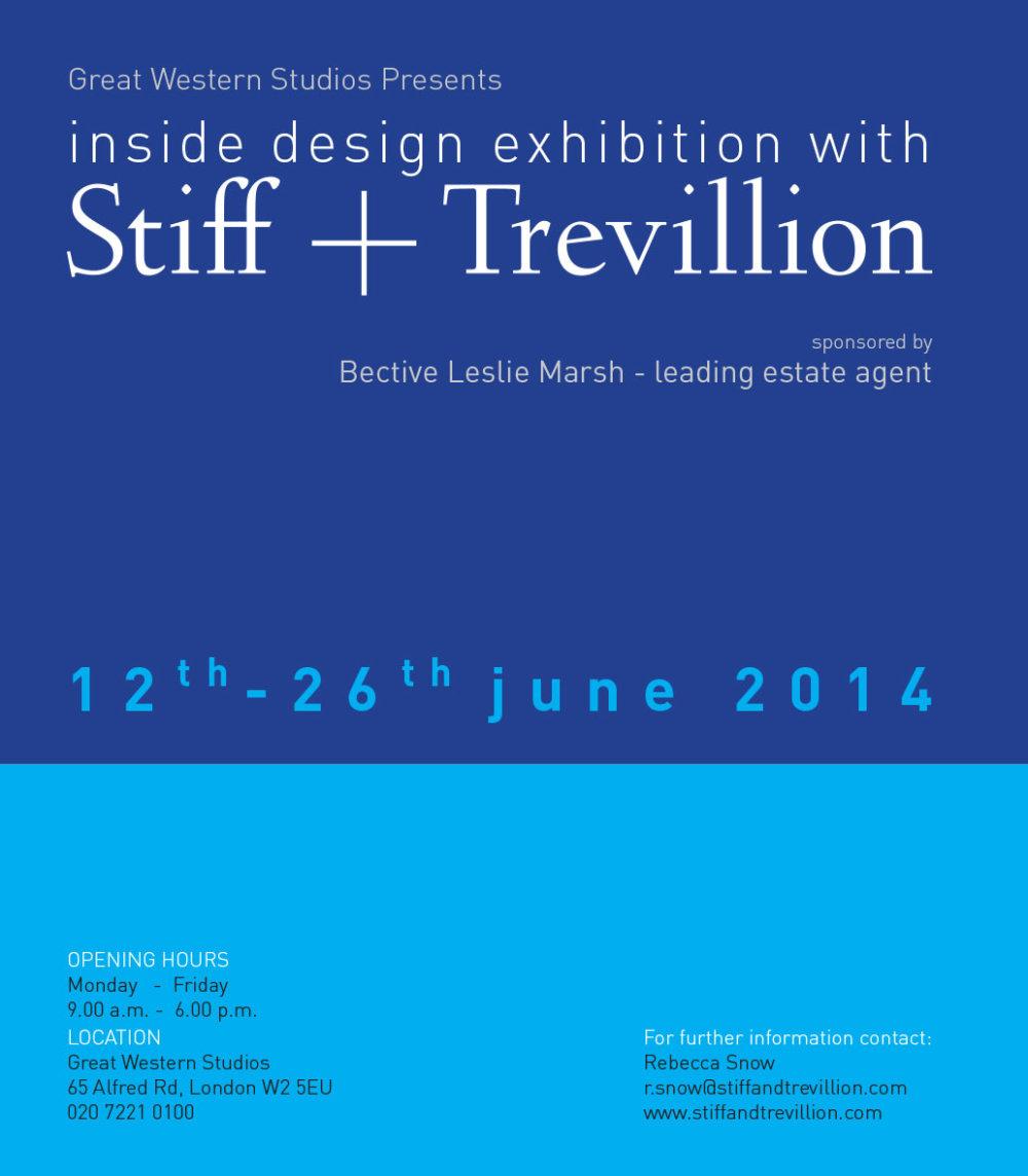 Inside Design - A Stiff + Trevillion Exhibition, Great Western Studios 12 - 26 June 2014